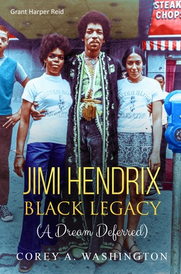 Jimi Hendrix's Legacy:  His Impact on Black Music & Culture-ONLINE